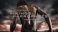 Of Kings and Prophets 2015